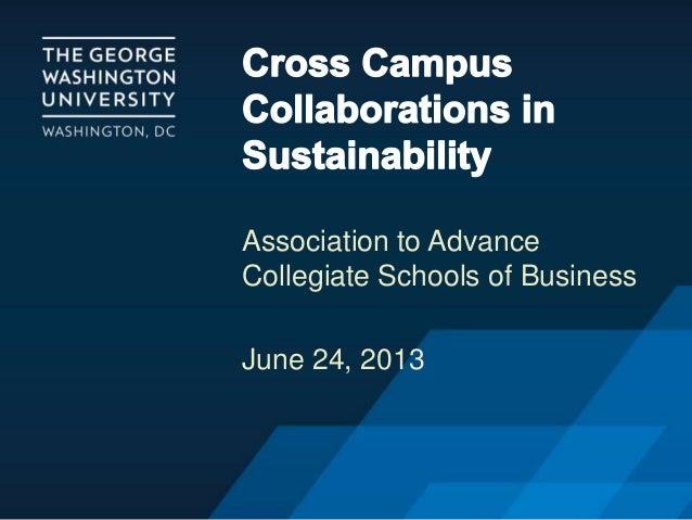 Association to Advance Collegiate Schools of Business June 24, 2013