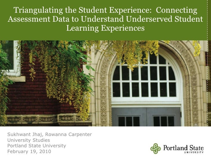Triangulating the Student Experience: Connecting Assessment Data to Understand Underserved Student Learning Experiences<b...