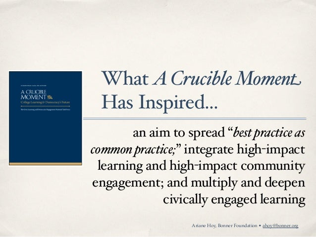 """What A Crucible Moment Has Inspired...        an aim to spread """"best practice ascommon practice;"""" integrate high-impact le..."""