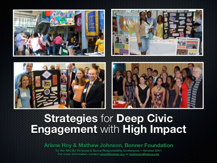Strategies for Deep CivicEngagement with High Impact  Ariane Hoy & Mathew Johnson, Bonner Foundation      for the AAC&U Pe...