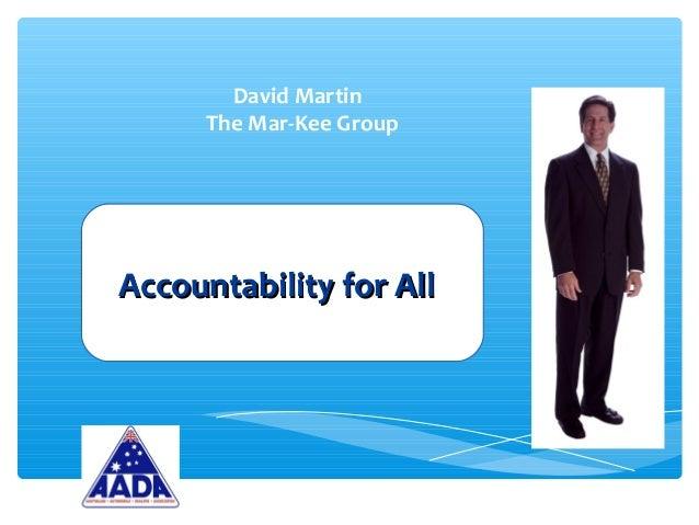 David Martin The Mar-Kee Group Accountability for AllAccountability for All