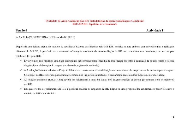 O Modelo de Auto-Avaliação das BE: metodologias de operacionalização (Conclusão)                                          ...