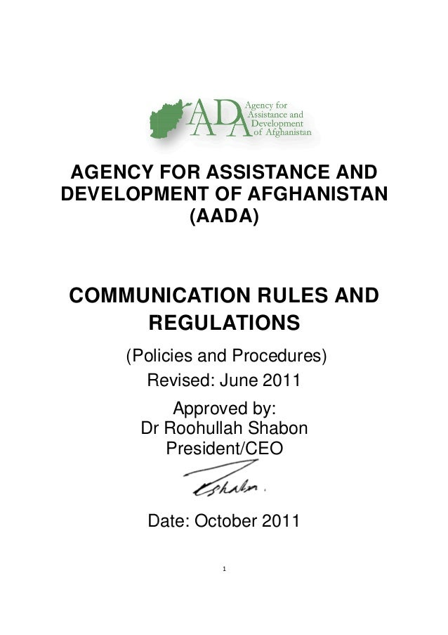 AGENCY FOR ASSISTANC DEVELOPMENT OF AFGHA COMMUNICATION RULES REGULATIONS (Policies and Procedures) Revised: June 2011 Dr ...
