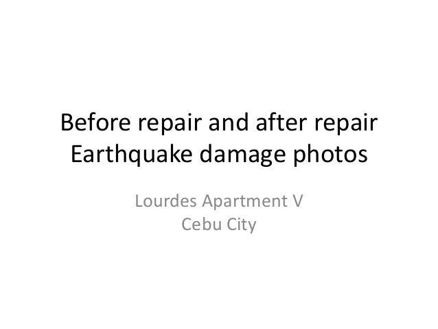 Before repair and after repair Earthquake damage photos Lourdes Apartment V Cebu City