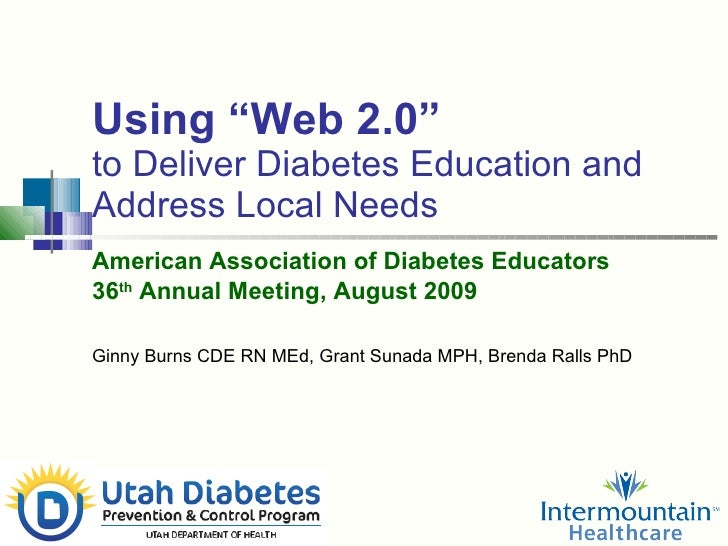 """Using """"Web 2.0"""" to Deliver Diabetes Education and Address Local Needs American Association of Diabetes Educators   36 th  ..."""