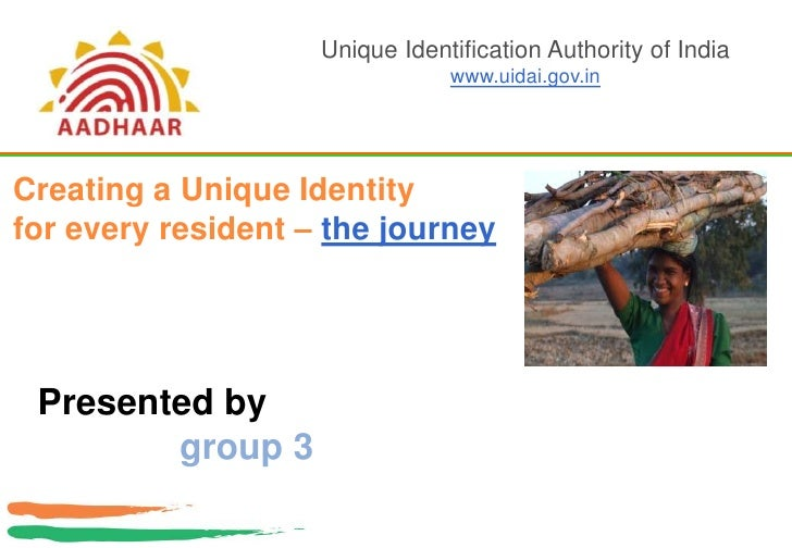 Unique Identification Authority of India<br />www.uidai.gov.in<br />Creating a Unique Identity <br />for every resident – ...