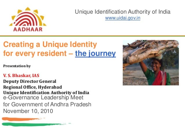 Creating a Unique Identity for every resident – the journey e-Governance Leadership Meet for Government of Andhra Pradesh ...