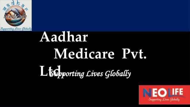 Aadhar Medicare Pvt. Ltd.Supporting Lives Globally