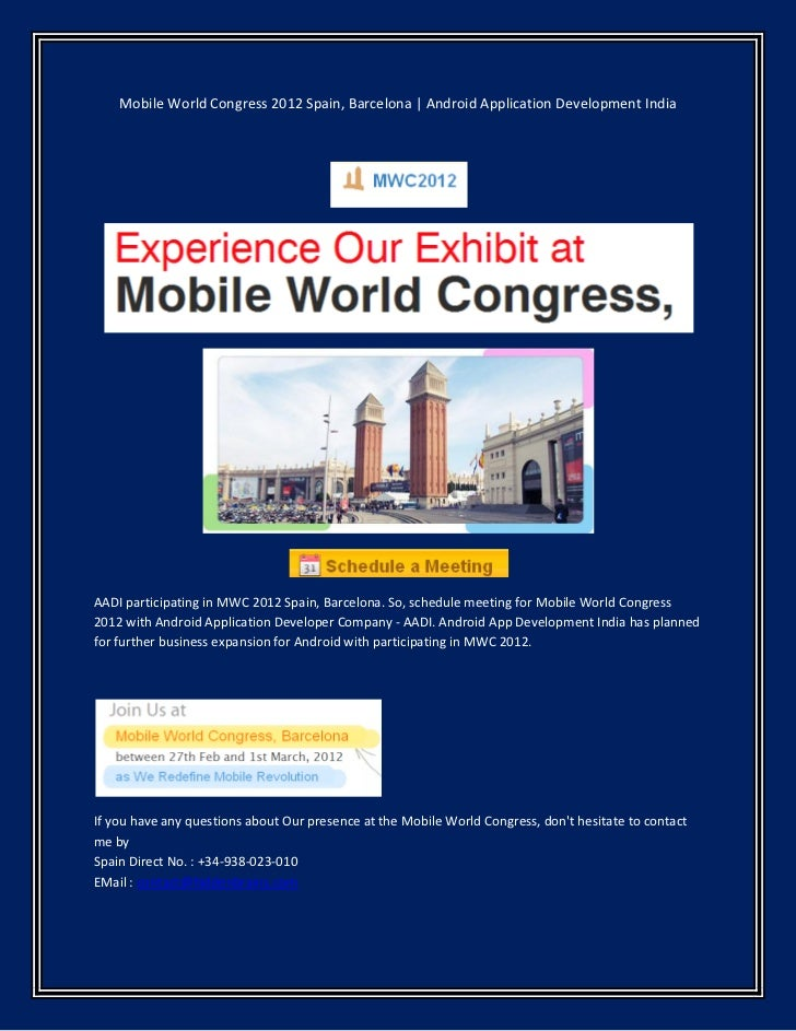 Mobile World Congress 2012 Spain, Barcelona | Android Application Development IndiaAADI participating in MWC 2012 Spain, B...