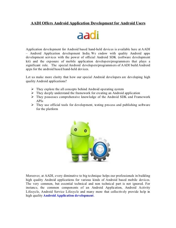 AADI Offers Android Application Development for Android UsersApplication development for Android based hand-held devices i...