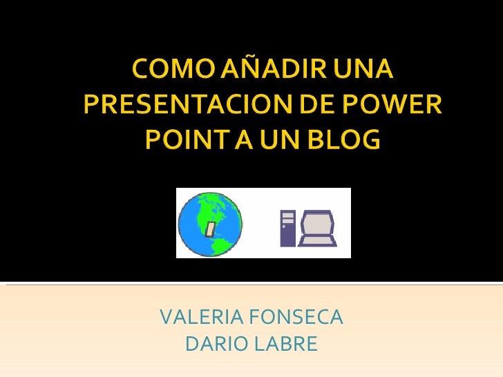 VALERIA FONSECA DARIO LABRE