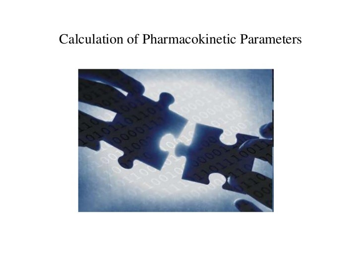 Calculation of Pharmacokinetic Parameters