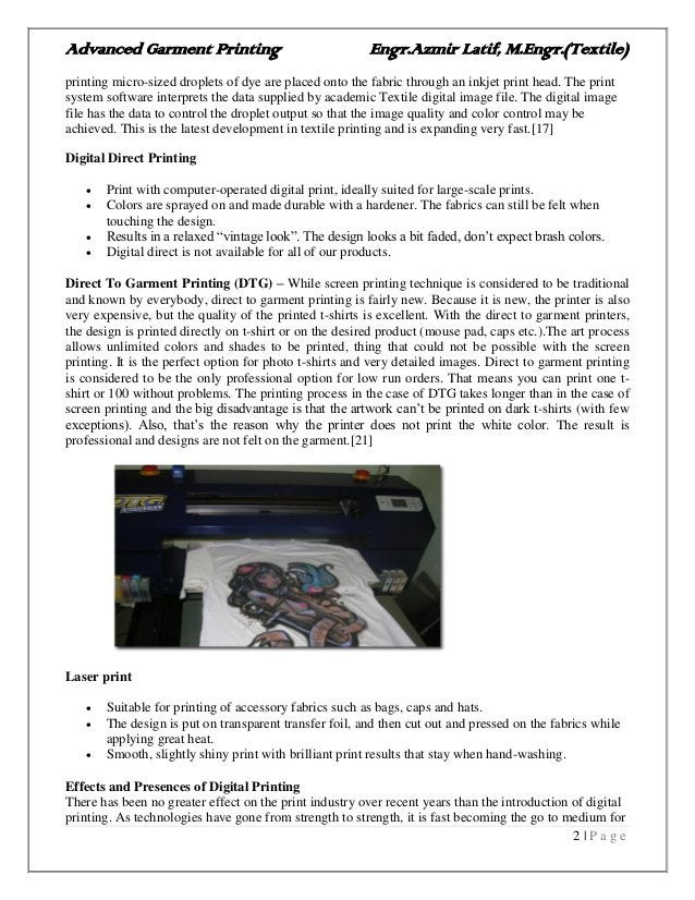 Advanced Garment Printing Engr.Azmir Latif, M.Engr.(Textile) 2   P a g e printing micro-sized droplets of dye are placed o...