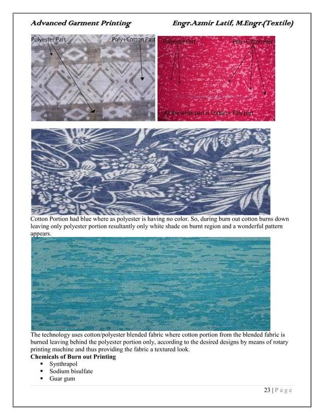 Advanced Garment Printing Engr.Azmir Latif, M.Engr.(Textile) 23   P a g e Cotton Portion had blue where as polyester is ha...