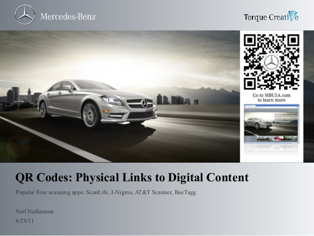 QR Codes: Physical Links to Digital Content Popular Free scanning apps: ScanLife, I-Nigma, AT&T Scanner, BeeTagg Neil Nath...