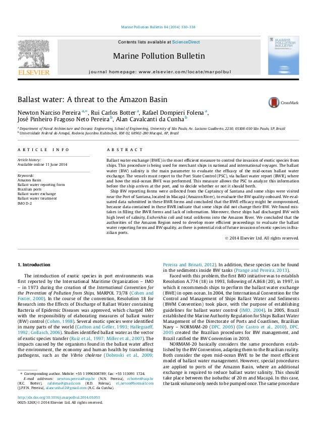 Ballast water: A threat to the Amazon Basin Newton Narciso Pereira a,⇑ , Rui Carlos Botter a , Rafael Dompieri Folena a , ...