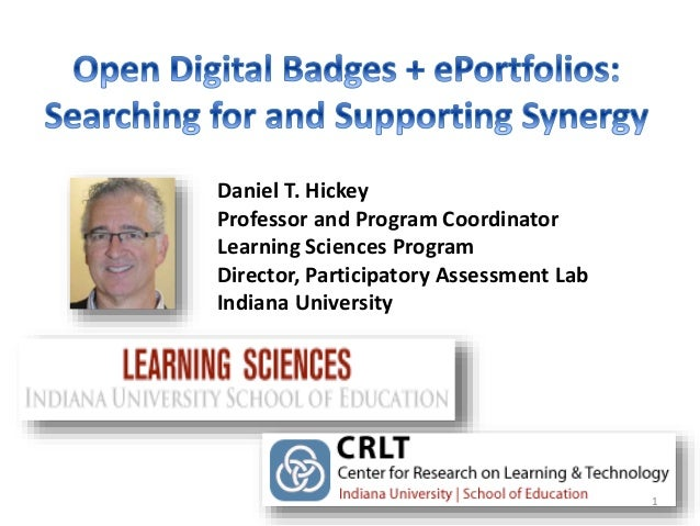 Daniel T. Hickey Professor and Program Coordinator Learning Sciences Program Director, Participatory Assessment Lab Indian...
