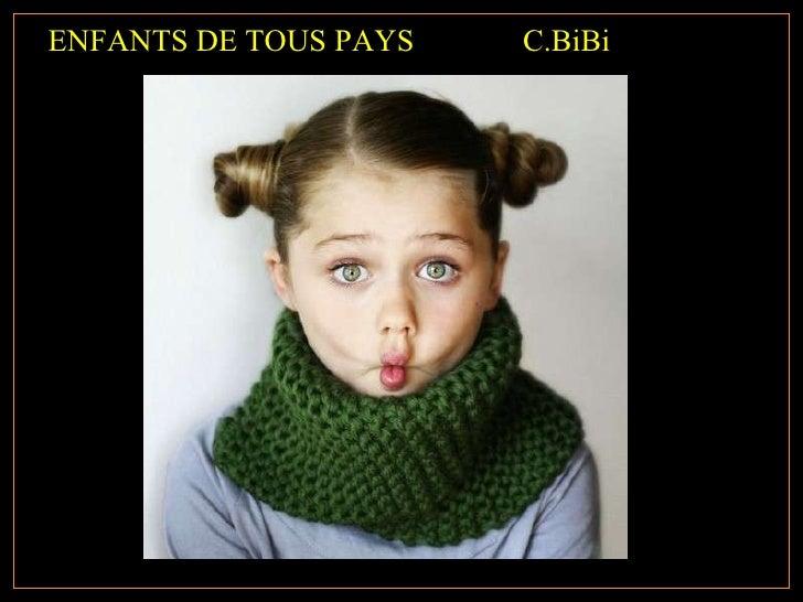 ENFANTS DE TOUS PAYS  C.BiBi
