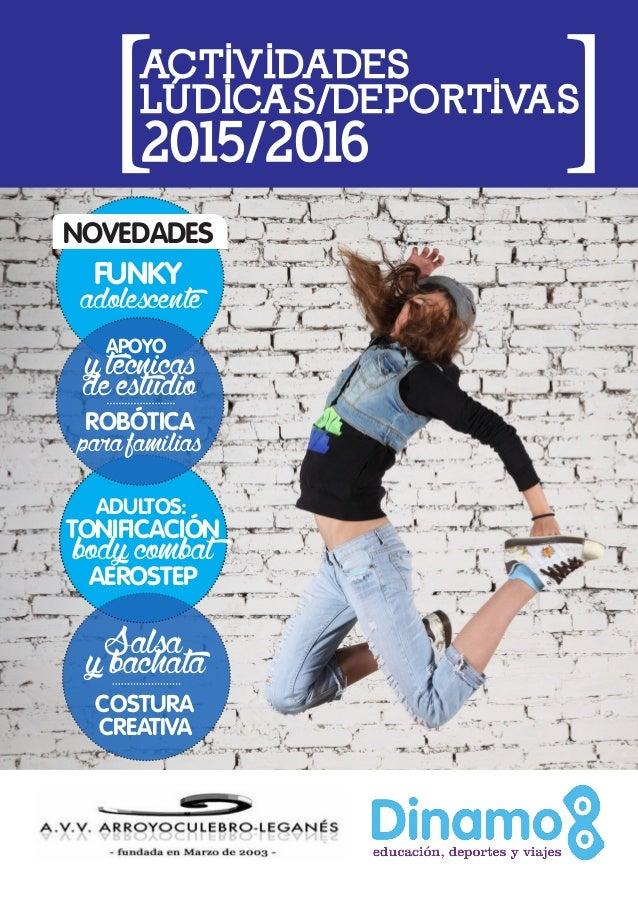 2015/2016 ACTIVIDADES LÚDICAS/DEPORTIVAS [ [ NOVEDADES FUNKY adolescente APOYO ytécnicasdeestudio ROBÓTICA parafamilias AD...