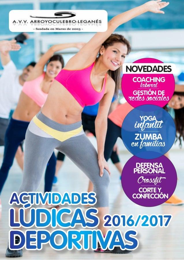 2016/2017 ACTIVIDADES LÚDICAS DEPORTIVAS COACHING laboral GESTIÓN DE redessociales YOGA infantil ZUMBA enfamilias DEFENSA ...
