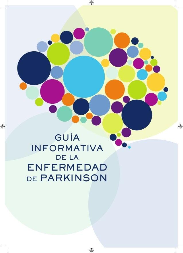 GUÍA INFORMATIVA DE LA  ENFERMEDAD DE PARKINSON