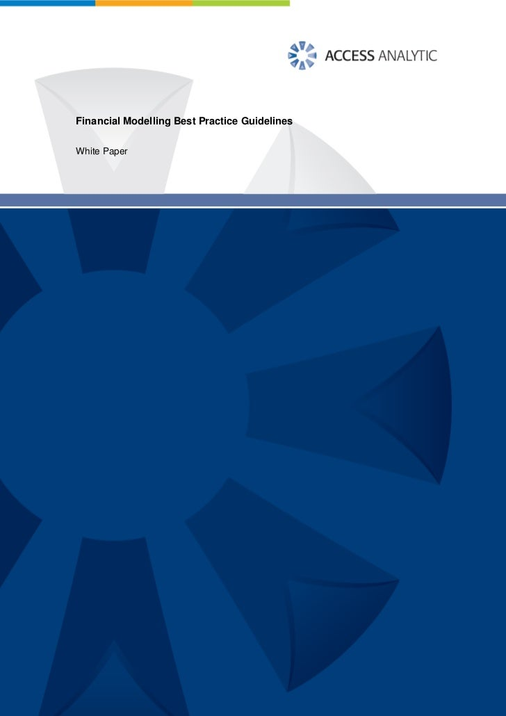 Financial Modelling Best Practice Guidelines  White Paper