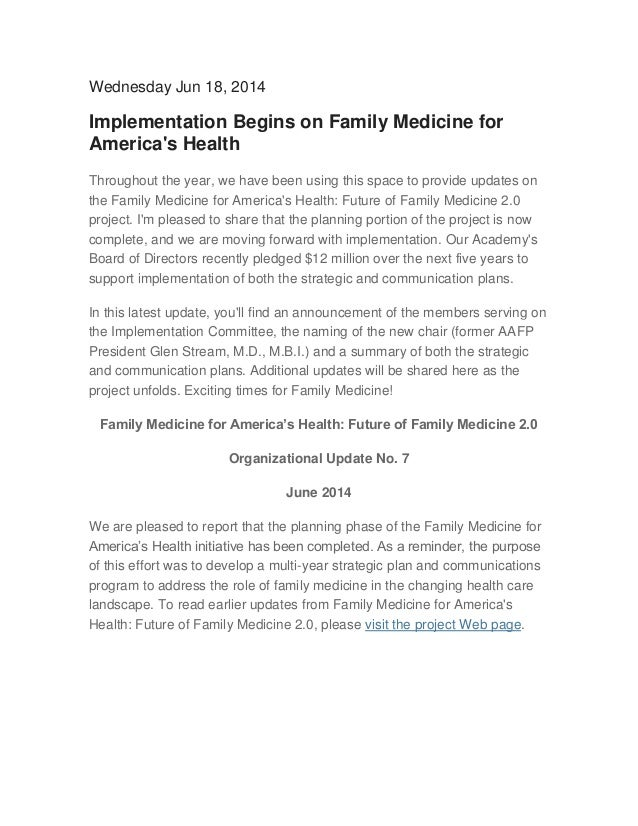 Wednesday Jun 18, 2014 Implementation Begins on Family Medicine for America's Health Throughout the year, we have been usi...