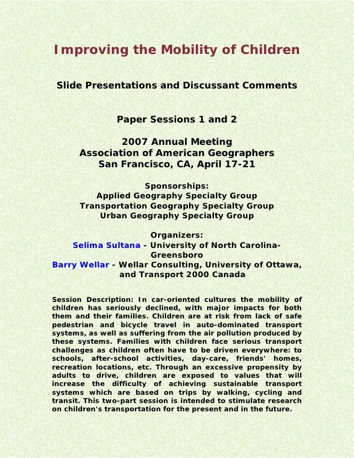Improving the Mobility of Children   Slide Presentations and Discussant Comments                   Paper Sessions 1 and 2 ...