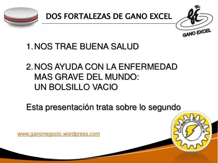 DOS FORTALEZAS DE GANO EXCELGANOcafe     1. NOS TRAE BUENA SALUD     2. NOS AYUDA CON LA ENFERMEDAD        MAS GRAVE DEL M...