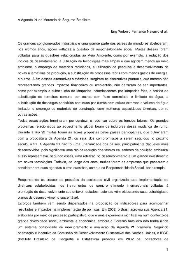 A Agenda 21 do Mercado de Seguros Brasileiro  Eng° Antonio Fernando Navarro et al.  Os grandes conglomerados industriais e...