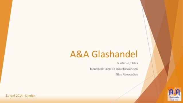 Aa Glas Lijnden.A A Glashandel Presentatie