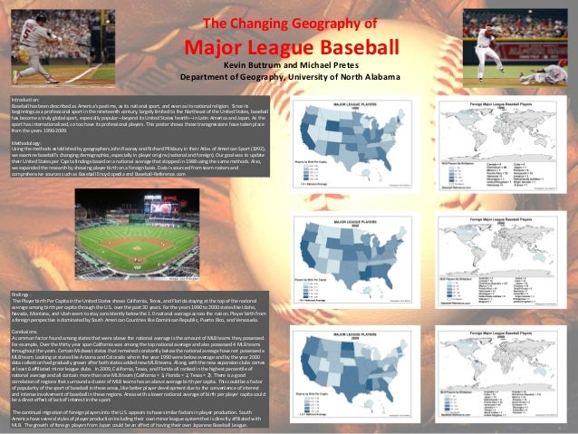 The Changing Geography of Major League Baseball Kevin Buttrum and Michael Pretes Department of Geography, University of No...