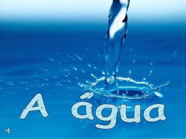Mas este líquido está tão perto de nós e está sempre tão presente nas nossas vidas, que às vezes nem damos por isso… A águ...