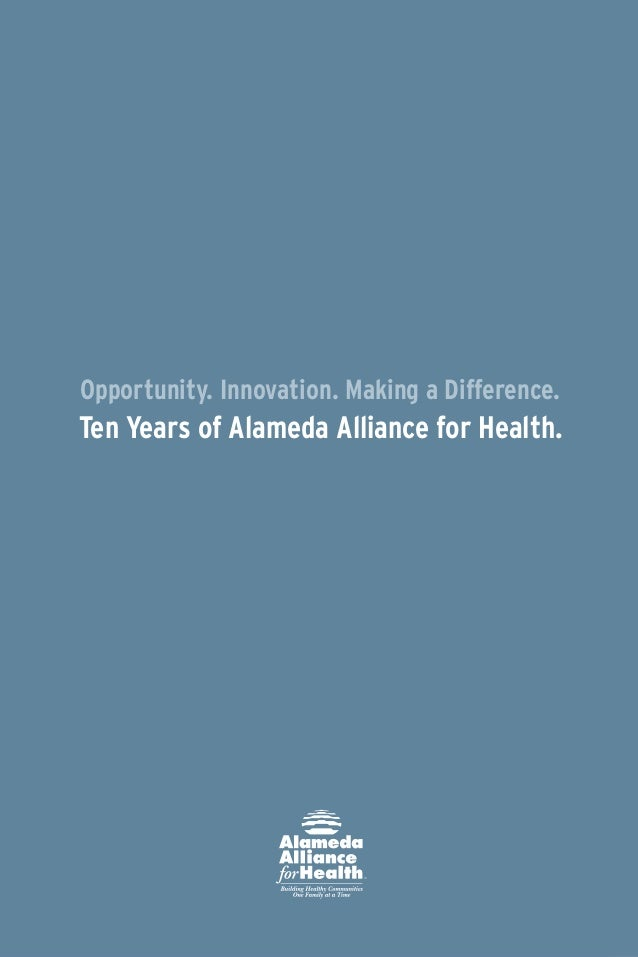 Leadership Letter                                        Alameda Alliance for Health differs greatly from the organization...