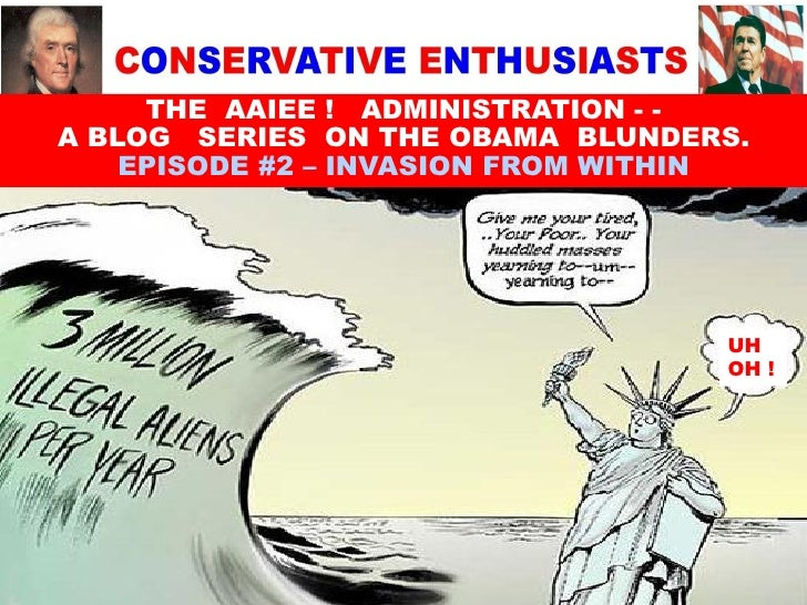 THE AAIEE ! ADMINISTRATION - - A BLOG SERIES ON THE OBAMA BLUNDERS.     EPISODE #2 – INVASION FROM WITHIN                 ...