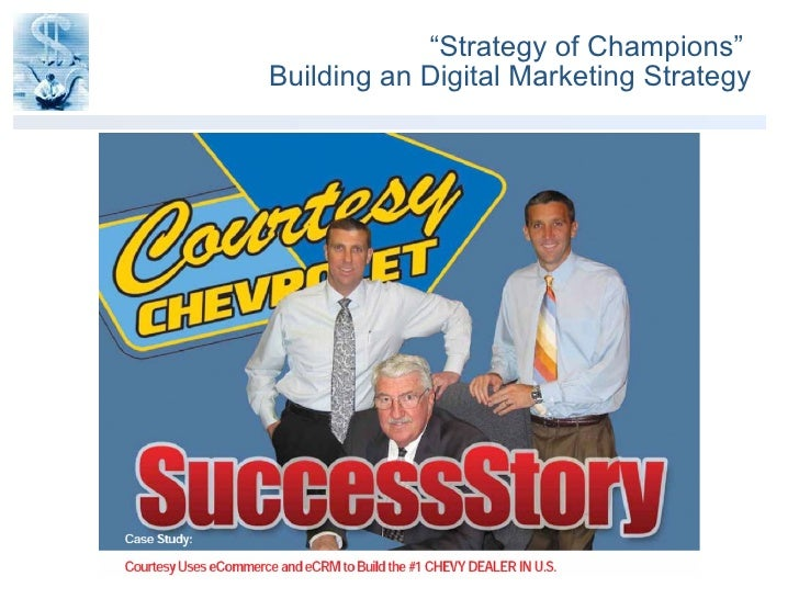 """"""" Strategy of Champions""""  Building an Digital Marketing Strategy"""