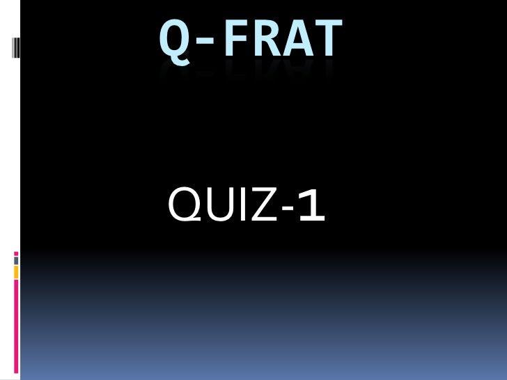 Q-FRATQUIZ-1