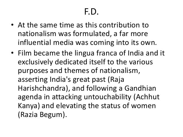 F.D.• At the same time as this contribution to  nationalism was formulated, a far more  influential media was coming into ...