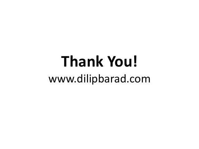Thank You!www.dilipbarad.com