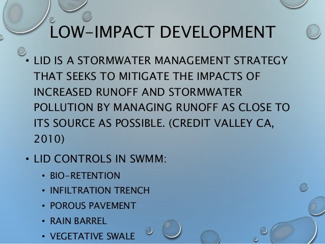 Low Impact Development Stormwater : Introduction effects of lid on an urban stormwater