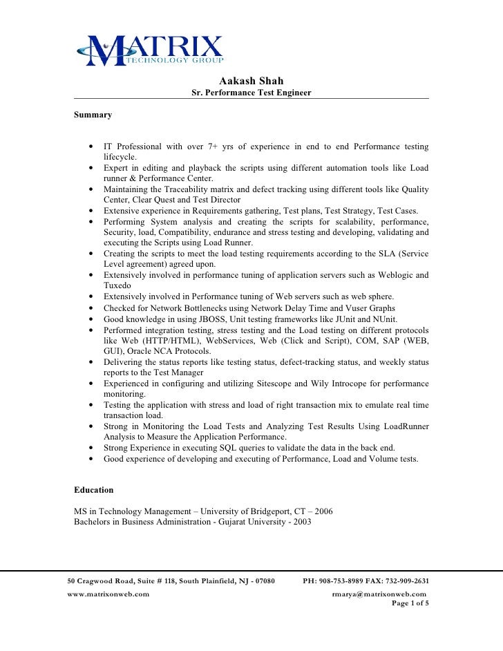 Aakash Shah                                   Sr. Performance Test Engineer Summary      •   IT Professional with over 7+ ...
