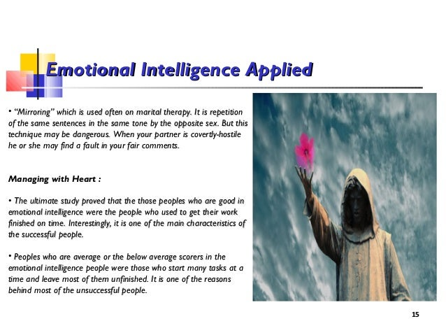 understanding intelligence The third branch of emotional intelligence, understanding emotions, is the ability to comprehend emotion language and.