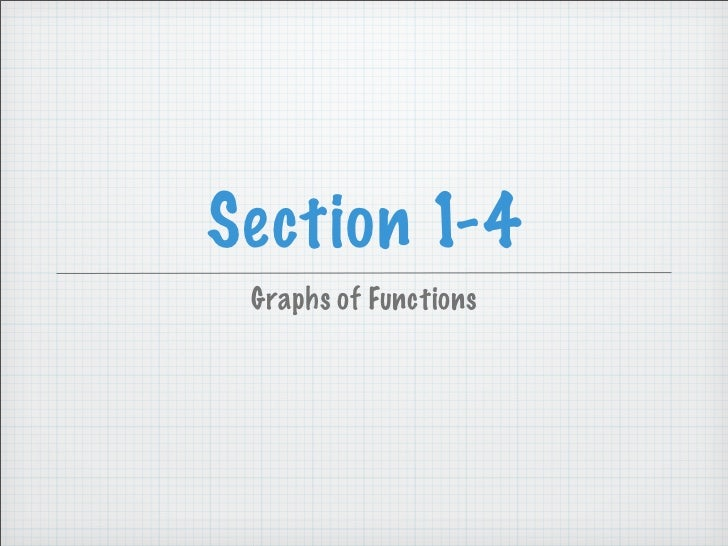 Section 1-4  Graphs of Functions