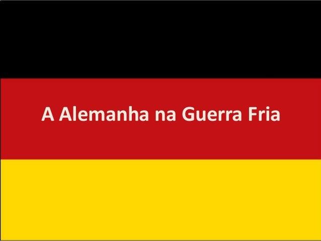 A Alemanha na Guerra Fria