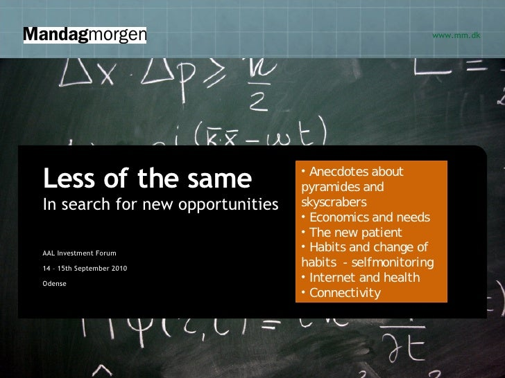 www.mm.dk     Less of the same                    • Anecdotes about                                     pyramides and In s...