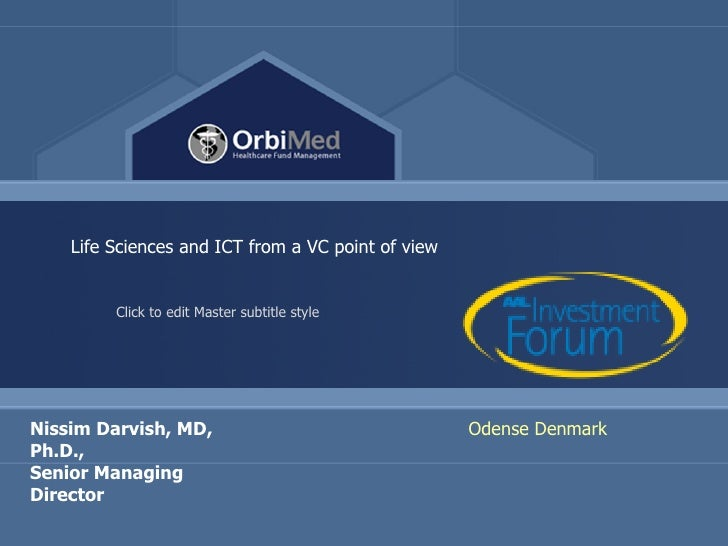 1             Life Sciences and ICT from a VC point of view                    Click to edit Master subtitle style     Nis...