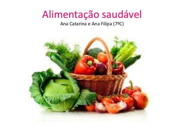 Alimentação saudável Ana Catarina e Ana Filipa (7ºC)