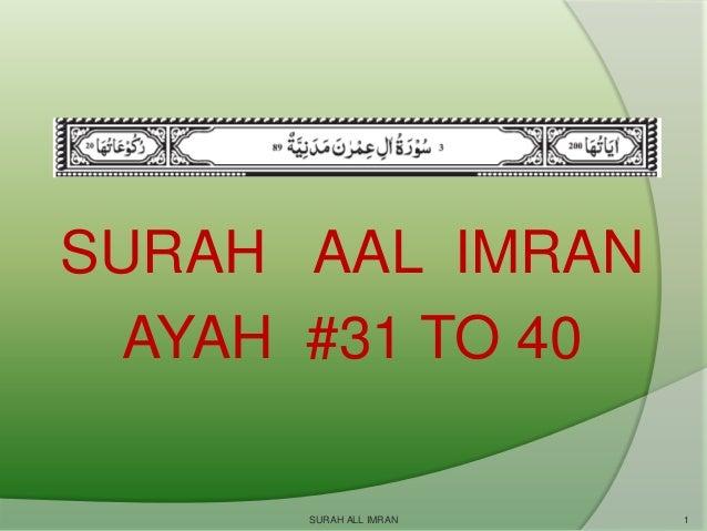 SURAH AAL IMRAN AYAH #31 TO 40 SURAH ALL IMRAN  1