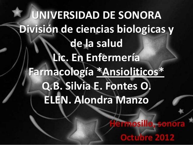 UNIVERSIDAD DE SONORADivisión de ciencias biologicas y            de la salud       Lic. En Enfermería  Farmacología *Ansi...