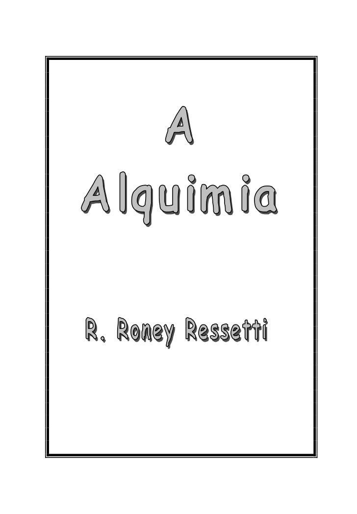 Nota sobre o autor       R. Roney Ressetti é professor de Química do EnsinoMédio, tendo iniciado sua carreira em 1978, qua...